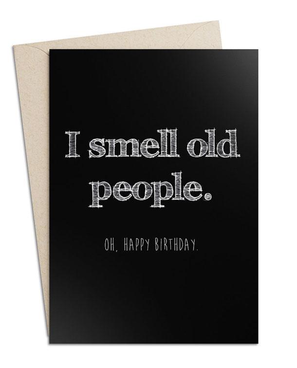 "Geburtstagskarte ""I smell old People"""