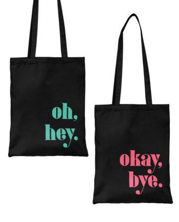 Tote Bag Biobaumwolle Oh Hey Okay Bye