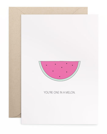 "Grusskarte Klappkarte ""You're One In A Melon."""